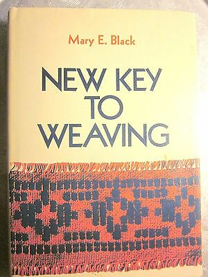 New Key to Weaving by Mary E Black Structure Pattern Design Weaving Book (1971)