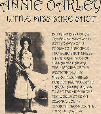 Annie Oakley~(I Combine Shipping)~Old West,poster,wanted,buffalo Bill,cody