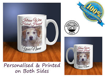 Istrian Wire Haired Hound Personalised Ceramic Mug: Perfect Gift. (D317)