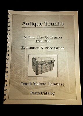 Antique Trunks Evaluation & Price Guide By Linda Edelstein And Paul Pat Morse