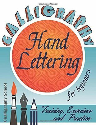 Calligraphy for Beginners. Hand Letteri by Calligraphy School New Paperback Book