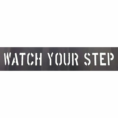 20Y545 Watch Your Step stencil