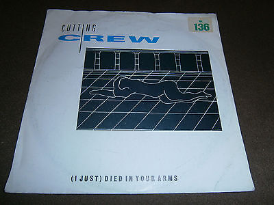 """Cutting Crew - (I just) Died in your arms   - 7"""" VINYL SINGLE"""
