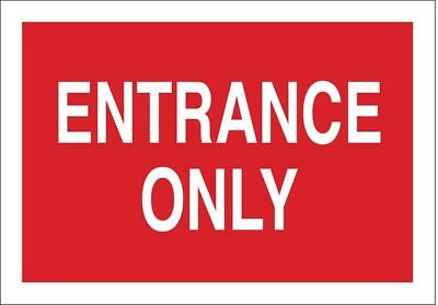 BRADY 84669 Entrance Sign, 10 x 14In, WHT/R, ENTR Only