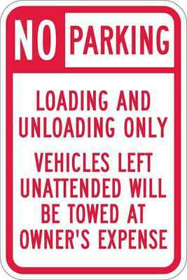 LYLE T1-1101-HI_12x18 Sign, No Parking Loading, 18 x12 In