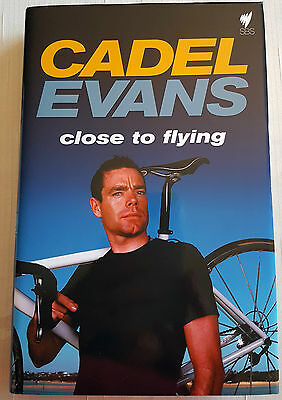 Close to Flying PERSONALLY SIGNED by CADEL EVANS