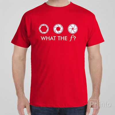 Photography T-shirt WHAT THE F? gift idea for photographer, photo camera, rude