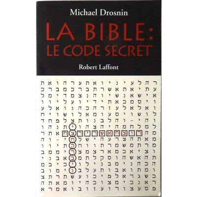 La Bible, le code secret - DROSNIN Michael