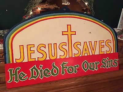 Vtg Berks County Pa Folk Art Jesus Saves He Died For Our Sins Hand Painted Sign