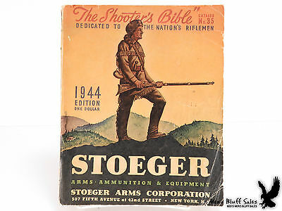 SCARCE 1944 WWII Era Shooter's Bible Stoeger Arms Guns Rifles Hunter Reference