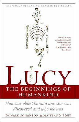 Lucy : The Beginnings of Humankind by Donald Johanson, Donald C. Johanson and Ma