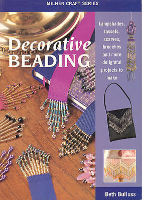 Decorative Beading - Beth Bullus - Lampshades, Tassels, Scarfs & more projects!