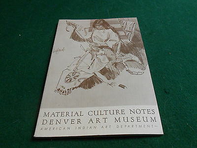 AMERICAN INDIAN Denver Art Museum MATERIAL CULTURE NOTES Crafts/How-To BOOK