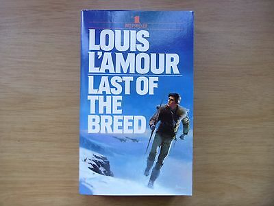 Last of the Breedl by Louis L'Amour (American Paperback 1987) NEW