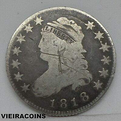 1818 CAPPED BUST 25 CENTS -  Mintage Only: 361,174 coins - Hard to Find -#P8567