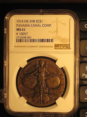 """1914 HK-398 """"So Called Dollar"""" ~ Panama Canal Completion ~ NGC MS61 ~ REDUCED!"""