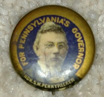 Vintage Antique Samuel S W Pennypacker Campaign Governor Pa Political Pin Button
