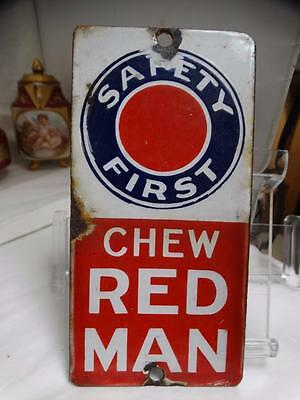 vintage RED MAN Chew TOBACCO METAL PORCELAIN Safety First SIGN