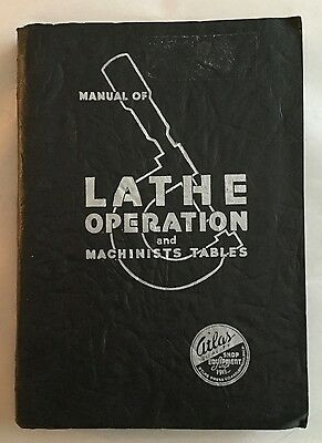 Vtg 1937 Industrial ATLAS Lathe Operation Manual & Machinist Tables -Woodturning