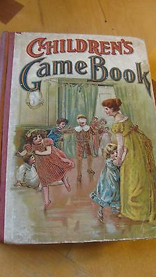 1903  Children's Game Book   Hc  1St Ed  Illustrated 240 Pgs  Rare  W.b. Conkey