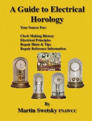 A Guide To Electrical Horology. 100's of satisfied customers L@@K