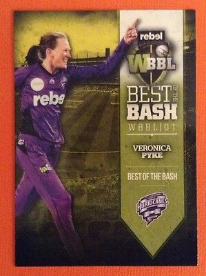 2016 TAP n PLAY ... BBL ... Best of the Bash .. VERONICA PYKE .. HURRICANES.