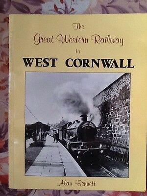 The Great Western Railway In West Cornwall, Alan Bennett, Kingfisher 1988.