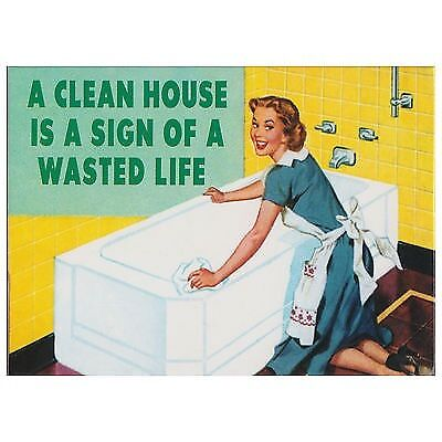New A Clean House Is A Sign Of A Wasted Life Fridge Magnet Retro Humour Novelty