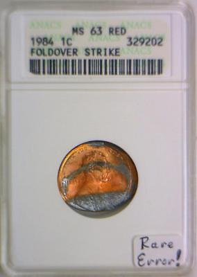 1984 Lincoln Cent Foldover Strike; ANACS MS-63 Red; Rare Mint Error!