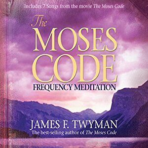 The Moses Code Frequency Meditation, James F. Twyman Audio CD