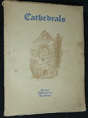 1924 Gwr Book Cathedrals With 74 Illustrations/images And 74 Drawings