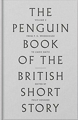 Penguin Book of the British Short Story: 2 New Hardback Book