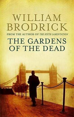 Gardens of the Dead by Brodrick  William Paperback New  Book