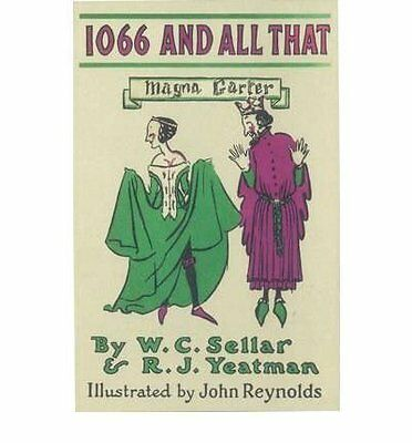 1066 and All That by Sellar  W. C. Paperback New  Book
