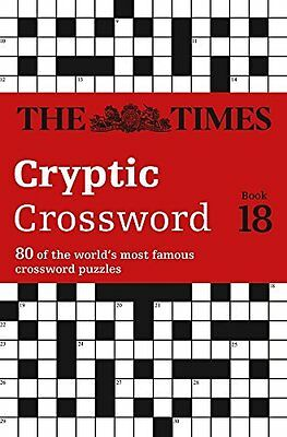 Times Cryptic Crossword Book 18 by The Times Mind Games Paperback New  Book