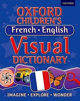 Oxford Children's French-English Visua by Oxford Dictionaries New Paperback Book