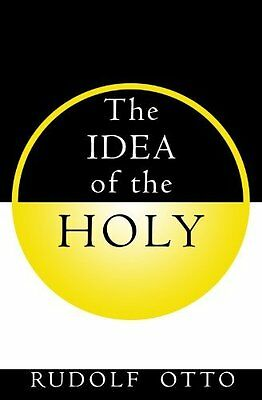 Idea of the Holy by Otto  Rudolf Paperback New  Book