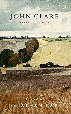 Selected Poetry of John Clare by John Clare New Paperback Book
