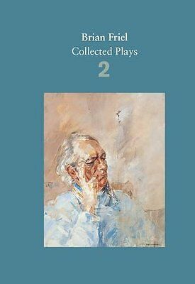 Brian Friel: Collected Plays - Volume 2 by Brian Friel New Paperback Book