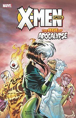 X-Men: Age of Apocalypse Volume 3: Omega by Scott Lobdell New Paperback Book