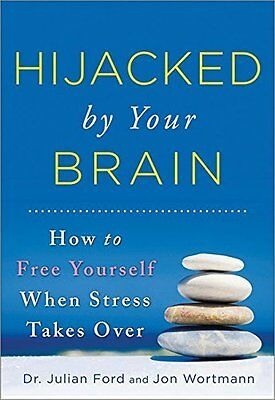 Hijacked by Your Brain by Ford  Julian Paperback New  Book