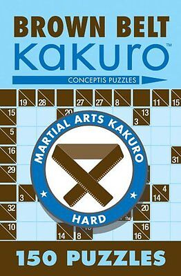 Brown Belt Kakuro by Conceptis Puzzles Paperback New  Book