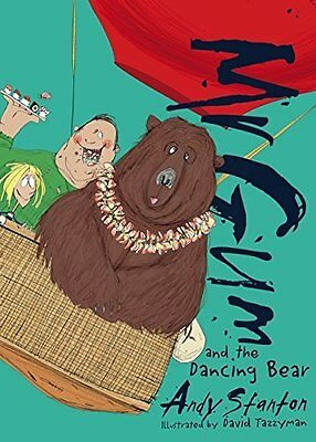 Mr. Gum and the Dancing Bear by Andy Stanton New Paperback Book