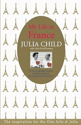 My Life in France by Child  Julia Paperback New  Book