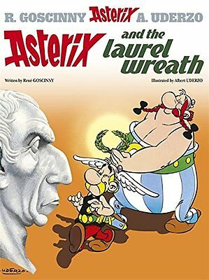 Asterix and the Laurel Wreath by Rene Goscinny New Paperback Book