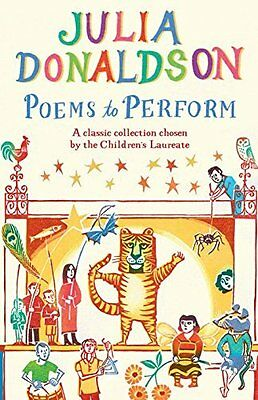 Poems to Perform by Julia Donaldson New Paperback Book