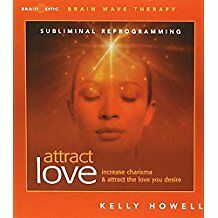 Attract Love; subliminal reprogramming by Kelly Howell. Free signed for delivery