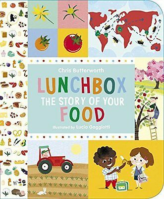 Lunchbox: The Story of Your Food by Chris Butterworth New Paperback Book