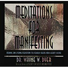 Meditations for Manifesting by Dr Wayne Dyer CD - FREE signed for delivery