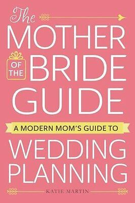Mother of the Bride Guide by Martin  Kate Paperback New  Book